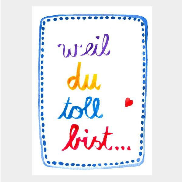"""Postkarte """"Weil du toll bist"""""""